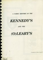 Image of A family history of the Kennedy's and the (O)Leary's - Sapwell, Karen