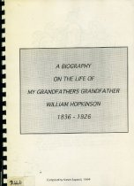 Image of A biography on the life of my grandfathers grandfather William Hopkinson 1836-1926 - Sapwell, Karen
