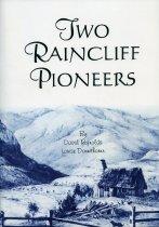 Image of Two Raincliff pioneers - Reynolds, David G
