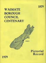 Image of Waimate Borough Council centenary: pictorial record, 1979 -