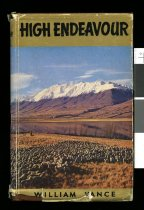 Image of High endeavour : story of the Mackenzie Country - Vance, William, 1901-1981