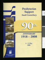 Image of A brief history 1918-2008 : 90 years of Presbyterian Support in South Canterbury. -