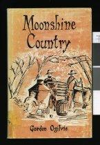 Image of Moonshine country : the story of Waitohi, South Canterbury                                                                                                                   - Ogilvie, Gordon, 1934-