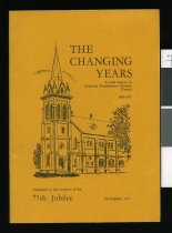 Image of The changing years : a brief history of Chalmers Presbyterian Church, Timaru 1952-1977 -