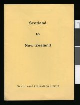 Image of Scotland to New Zealand : David and Christina Smith - Berry, Valmai