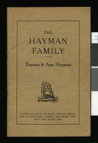 Image of The Hayman family : Thomas & Ann Hayman : a record complied [i.e. compiled] for the family centennial reunion held at Gunn's Bush, Waimate, New Zealand, from 15th to 18th January, 1965. - Hayman, Benjamin Franklin