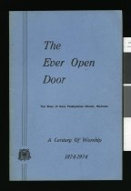Image of The ever open door : the story of Knox Presbyterian Church, Waimate, a century of worship 1874-1974  - Shackleton, Bernice