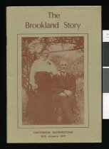Image of The Brookland Story : centennial celebrations, 20th January 1979                                                                               - McKeown, Brian Brookland