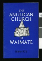 Image of The Anglican church in Waimate, 1844 - 1972 - Kenyon, L