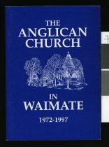 Image of The Anglican church in Waimate, 1972-1997 - Kenyon, L