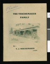 Image of The Teschemaker family - Teschemaker, T J