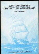Image of South Canterbury's early settlers and immigrants - Wilkinson, Michael B