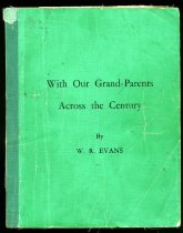 Image of With our grand-parents across the century - Evans, W R