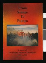 Image of From sumps to pumps : a history of the Temuka Volunteer Fire Brigade 1874-1999 -