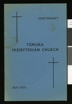 Image of Temuka Presbyterian Church 1871-1971 : a brief glimpse through a century of growth in Temuka Parish -