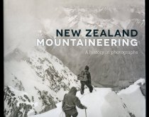 Image of New Zealand Mountaineering : a htory in photographs - Wilson, John