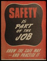 Image of Safety is part of the job [Department of Labour and Health safety poster] -