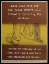 Image of Keep your foot off the pedal EXCEPT when operating the machine