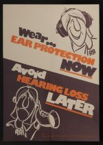 Image of Wear ear protection now avoid hearing loss later