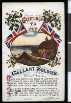 "Image of ""Greetings to my Gallant soldier [Brother]"", from Elsie Ross of Washdyke, Timaru, to Alister (Alex) Ross, serving in France -"
