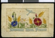 "Image of A silk embroidered postcard,  bearing the message ""Souvenir from France"", from Andrew Cain, serving in France, to Mary Ross -"