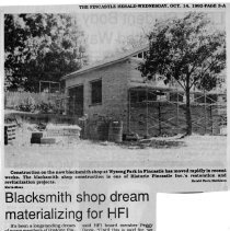 "Image of Newspaper article titled ""Blacksmth Shop Dream Materializing for HFI"" - 2009.1.318"