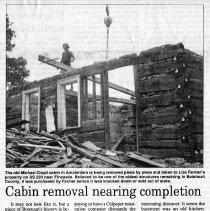 "Image of Newspaper article titled ""Cabin Removal Nearing Completion"" - 2009.1.688"