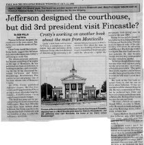 "Image of Newspaper article titled ""Jefferson Designed the Courthouse, But Did the 3rd President Visit Fincastle?"" - 2009.1.713"