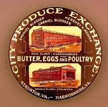Image of 00.06.01 - City Produce Exchange advertisement.  States:  City Produce Exchange.  Emanuel Blosser, Hershey H. Weaver, Gabriel Blosser.  Main Plant- Harrisonburg,  Branch Plant- Staunton.  Butter, Eggs and Poultry