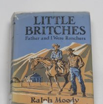 """Image of """"Little Britches"""" book by Ralph Moody, with dust jacket; 1950"""