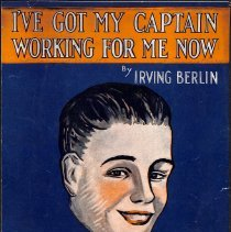 """Image of """"I've Got My Captain Working for Me Now"""" by Irving Berlin; 1919."""
