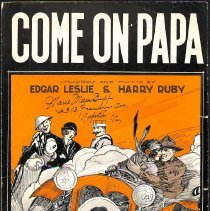 """Image of """"Come on Papa"""" by Edgar Leslie and Harry Ruby; 1928."""