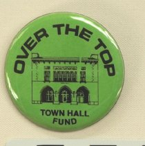 Image of Campaign button for Town Hall Fund; 1979.