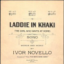 """Image of """"Laddie in Khaki (The Girl Who Waits at Home)"""" by Ivor Novello; 1915."""