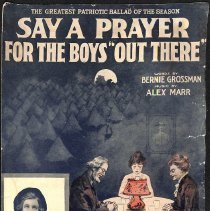 """Image of """"Say a Prayer for the Boys 'Out There'"""" by B. Grossman and A. Marr; 1917."""