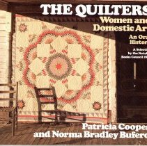 Image of The quilters : women and domestic art. - Cooper, Patricia J.