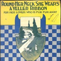 "Image of ""Round Her Neck She Wears A Yeller Ribbon"" by George A. Norton; 1917."