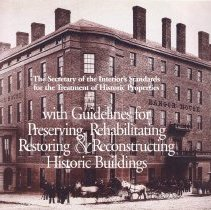 Image of The Secretary of the Interior's standards for the treatment of historic properties : with guidelines for preserving, rehabilitating, restoring & reconstructing historic buildings. - Weeks, Kay D.