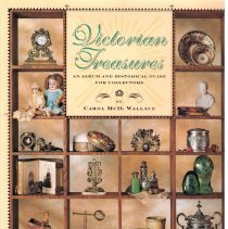 Image of Victorian treasures : an album and historical guide for collectors. - Wallace, Carol, 1955-