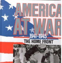 Image of America at war : 1941-1945, the home front. - Reynolds, Clark G.