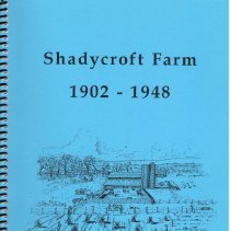 Image of Shadycroft Farm, 1902 - 1948. - Johnson, R. Reed.