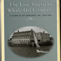 Image of 2014.013.001 - The Last American Whale-Oil Company