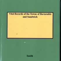 Image of 2016.022.001 - Vital Records of the Towns of Barnstable and Sandwich