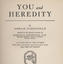 "Image of HQ753 .S33 1939 - Book: ""You and Heredity"" by Amram Scheinfeld, published by Frederick A. Stokes Company: New York, with illustrations."