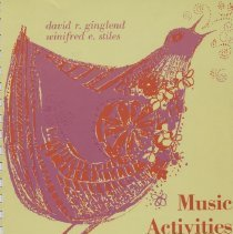 """Image of M1993 .G49 1965 - Book: """"Music Activities for Retarded Children"""" by David R. Ginglend and Winifred E. Stiles,  Sections include Learning Through Music, Song Material, Simple Folk Dancing, Other Musical Activities, Supplementary Materials, and Index of Songs and Music.  published by Abingdon: Nashville, copyright 1965.  A handbook for teachers and parents."""""""