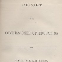 """Image of LC4050 .R47 1882 - Report, bound: """"Report of the Commissioner of Education for the year 1880."""" Government Printing Office: Washington.  State by state statistics on schools for feeble minded.  Bound in BLACK."""