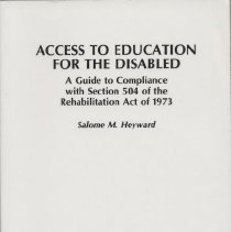 "Image of KF4210 .H49 1992 - Book: ""Access to Education for the Disabled"" by Salome M. Heyward.  A Guide to compliance with Section 504 Rehab Act of 1973."