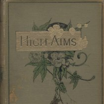 """Image of Book: """"High Aims; or Studies from the Annals of Christian Endeavour"""" by Eleanor C. Price, published by James Nisbet & Co: New Jersey, NO COPYRIGHT date."""