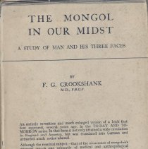 "Image of HQ754.M7 C7 1924 - Book: ""The Mongol in our Midst:  A Study of Man and His Three Faces"" by F.G. Crookshank, published by E. P. Dutton + Company: New York.  Stages of ""man"" in terms of race, with racist overtones."