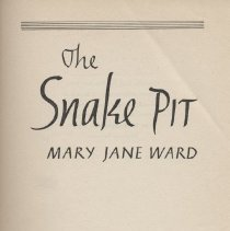 "Image of PZ3.W2153 Sn - Book: ""The Snake Pit"" by Mary Jane Ward.  A novel about mental illness and institutional life.